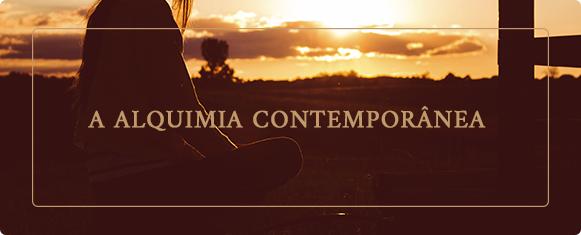 A Alquimia Contemporânea