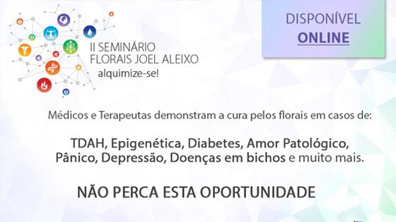 II Seminário Florais Joel Aleixo disponível online