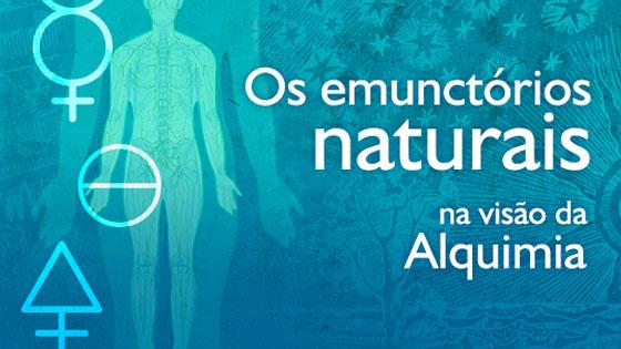Os emunctórios naturais na visão da Alquima