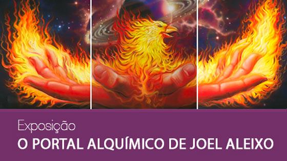 Exposição - O Portal Alquímico de Joel Aleixo