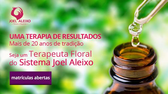 Seja um Terapeuta Floral Joel Aleixo
