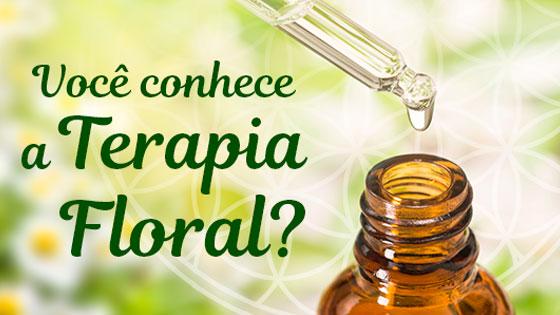 Você conhece a Terapia Floral?